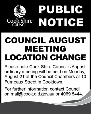 Cape York News August 9 and 16 2017 Council August general meeting location change.jpg
