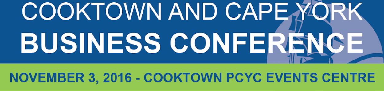 Cooktown and Cape York Business Conference